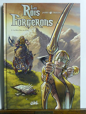 """Bd """"les Rois Forgerons"""" - Tome 2 - Eo - Tbe"""
