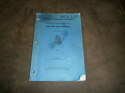 Instruction in 60mm & 81mm Mortars 1945 WWII Marine Corps School