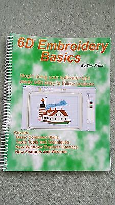 6D Embroidery Basics - Tim Frost - Covers 6D & 6D Extra - Great Cond - Free S/h