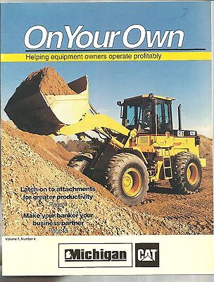1993 Caterpillar Tractor Michigan On Your Own Vol 7 No 4 Equipment Brochure