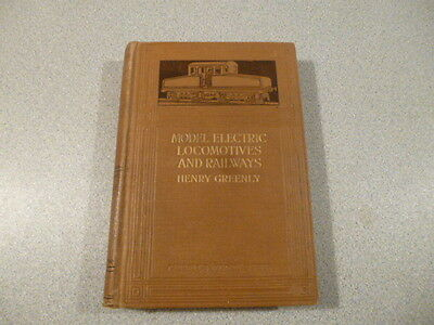 MODEL ELECTRIC LOCOMOTIVES AND RAILWAYS  by HENRY GREENLY -