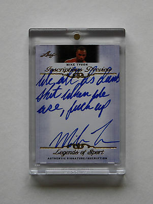 2012 Leaf Inscriptions Mike Tyson Super Rare Auto Autograph Hangover Quote