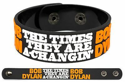 BOB DYLAN Rubber Bracelet Wristband The Times They Are a-Changin