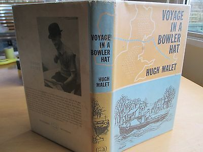 Voyage In A Bowler Hat Hugh Malet Canal Boat Travel London  Wales Eire