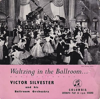 "Victor Silvester - 7"" Vinyl 45 RPM - Waltzing in the Ballroom"
