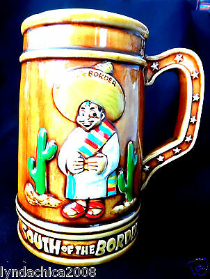 Vintage SOUTH OF THE BORDER Mug Cup Stein Mexican!