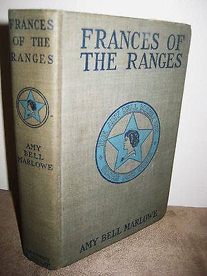 FRANCES OF THE RANGES Amy Bell Marlowe RARE Edition ANTIQUE Classic