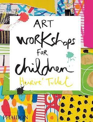 Art Workshops For Children - 9780714869735 Tullet, Hervé Phaidon