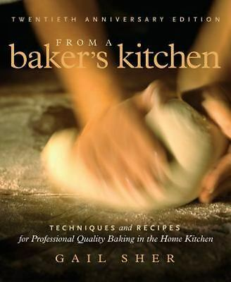 From a Baker's Kitchen: Techniques and Recipes for Professional-ExLibrary