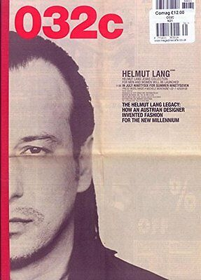 032c Magazine Winter 2016/17 Issue 31 Helmut Lang - Manual for Freedom, Research