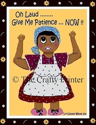 MAMMY MAGNET #56 - Oh Laud Give Me Patience .... NOW!