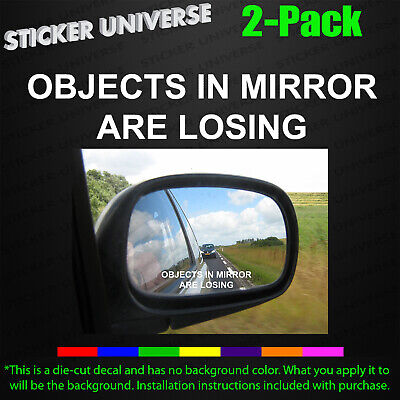 Objects In Mirror Are Losing 2-PK Mod Funny Car Decal Sticker JDM Racing Mods557