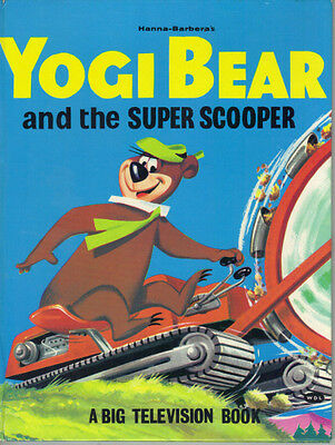 Hanna Barbera Yogi Bear And The Super Scooper 1972 Hb First Edition - Very Good