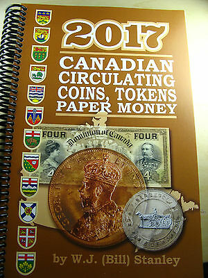 Catalogue Canadian Coins Paper Money Breton Tokens 2017 W.J. (Bill) Stanley book