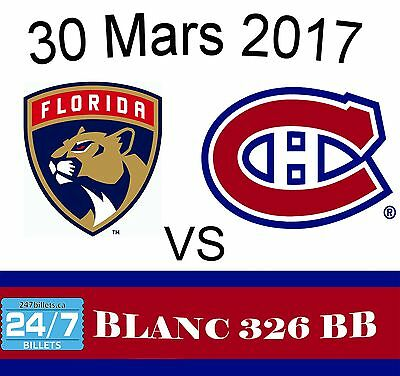 2017-03-30 Florida Panthers at Montreal Canadiens Tickets - WHITES 326BB