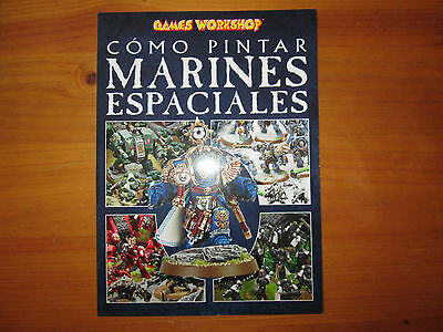 como pintar marines espaciales warhammer 40k games workshop