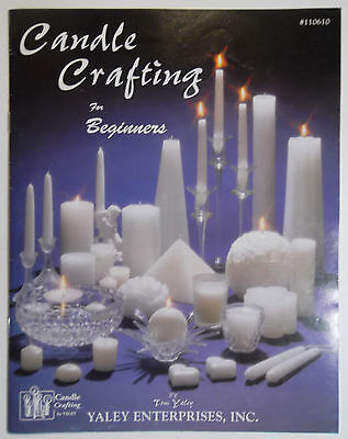 Candle Crafting For Beginners Booklet, Tom Yaley #110610 Basic Candlemaking