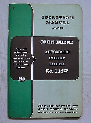 John Deere OPERATOR'S  MANUAL OM-E17-1252 Automatic Pickup Baler No. 114W