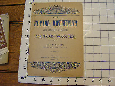 the FLYING DUTCHMAN by Richard Wagner LIBRETTO, 54pgs, 1800's no date