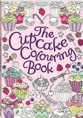 NEW The Cupcake Colouring Book By Hinkler Books Pty Ltd Paperback Free Shipping