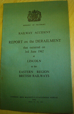 Railway Accident Report, Lincoln 1962