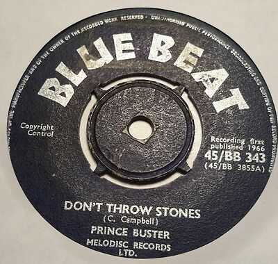 Prince Buster.  Don't Throw Stones / Prince Of Peace. Blue Beat. 45/bb 343.