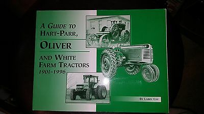 Guide To Hart-Parr Oliver and White Farm Tractors 1901-1996 Perfect Bound New
