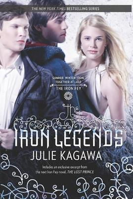 NEW The Iron Legends By Julie Kagawa Paperback Free Shipping