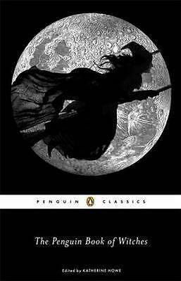 NEW The Penguin Book of Witches By Katherine Howe Paperback Free Shipping