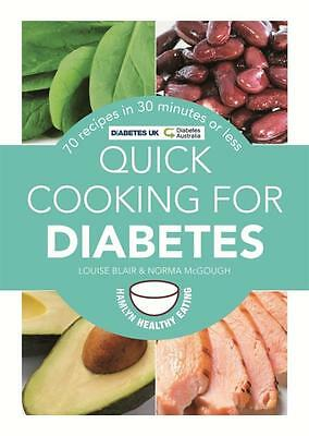 NEW Quick Cooking for Diabetes By Louise Blair Paperback Free Shipping