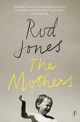 NEW The Mothers By Rod Jones Paperback Free Shipping