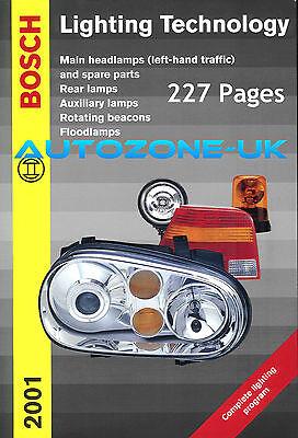 Bosch Lighting Catalogue X/ref & Pictures 227 Pages 2001 Rhd Only