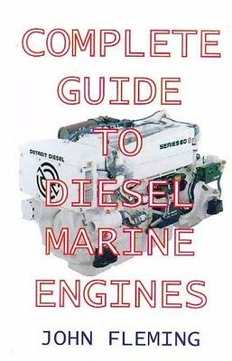 Complete Guide to Diesel Marine Engines book by John Fleming~BRAND NEW!