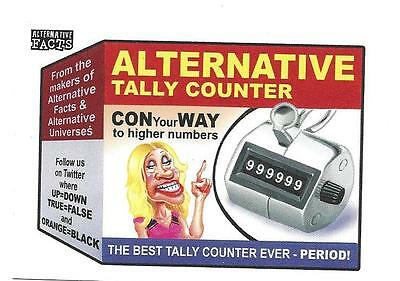 """2017 Wacky Packages """"alternative Facts No.1 Alternative Tally Counter 1/22/17"""