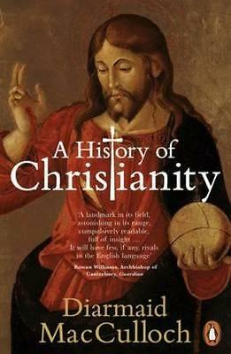 NEW History Of Christianity, A By Diarmaid MacCulloch Paperback Free Shipping