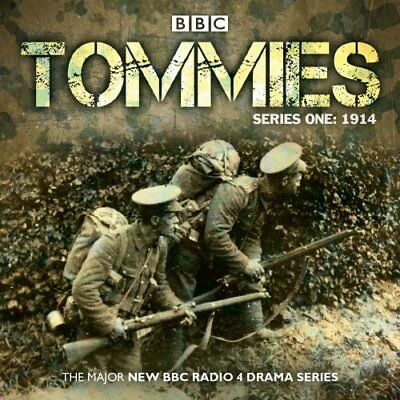 Tommies Series One: 1914 - The Major BBC Radio 4 World War One Drama - 5 CDs