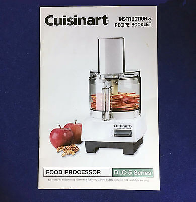 Cuisinart instruction recipe booklet food processor dlc 5 series cuisinart instruction recipe booklet food processor dlc 5 series manual only forumfinder Image collections
