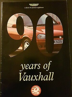 90 Years of Vauxhall,1903-1993 24 pages Pub. by Classic & Sportscar