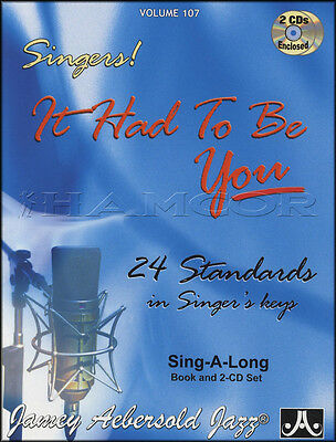 Singers! It Had To Be You Vocal Sheet Music Book with 2CDs Sing Along 107