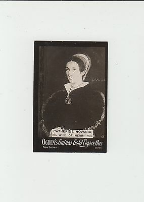 Catherine Howard : Wife of King Henry VIII : UK cigarette card circa 1902