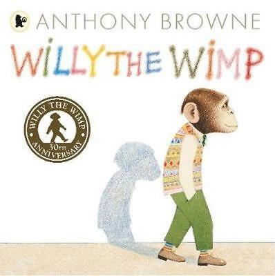 NEW Willy the Wimp By Anthony Browne Paperback Free Shipping