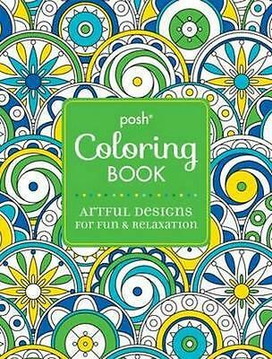 NEW Posh Adult Coloring Book By Andrews McMeel Publishing LLC Paperback