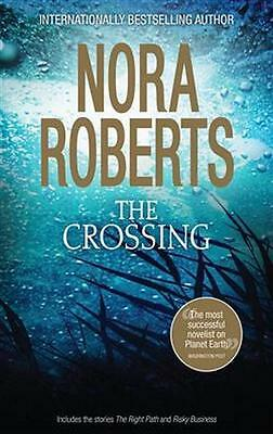 NEW The Crossing By Nora Roberts Paperback Free Shipping