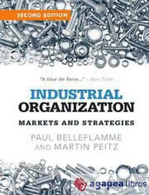 Industrial Organization: Markets and Strategies. LIBRO NUEVO