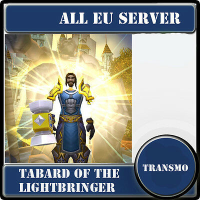 Tabard of the Lightbringer /wow  transmogrification / All EU Servers/ /