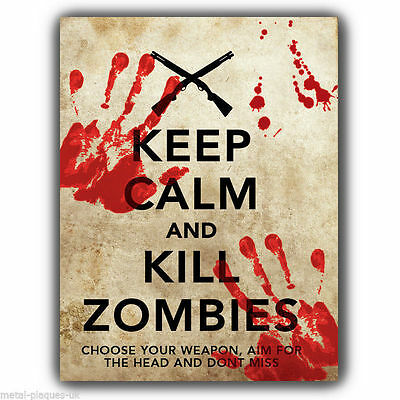 METAL SIGN WALL PLAQUE KEEP CALM AND KILL ZOMBIES walking dead - poster print