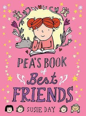 Pea's Book of Best Friends, Day, Susie, New Book