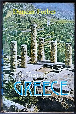 The Heart of Greece by Duncan Forbes, hardback book 1970