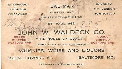 Antique BAL-MAR JOHN W. WALDECK Co Whiskies Wine and Liquors BALTIMORE MD Card