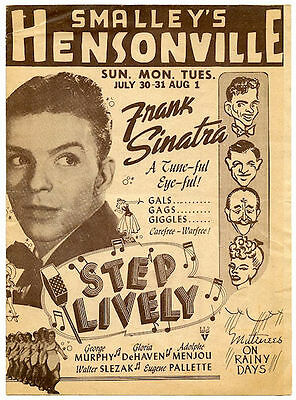 1944 Smalley's Hensonville Theater Herald - Flyer Step Lively Frank Sinatra